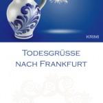Helmut_Flender_Todesgruesse_nach_Frankfurt_Cover.indd